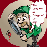 Participate in The Daily Poll on Daingean Dot Com
